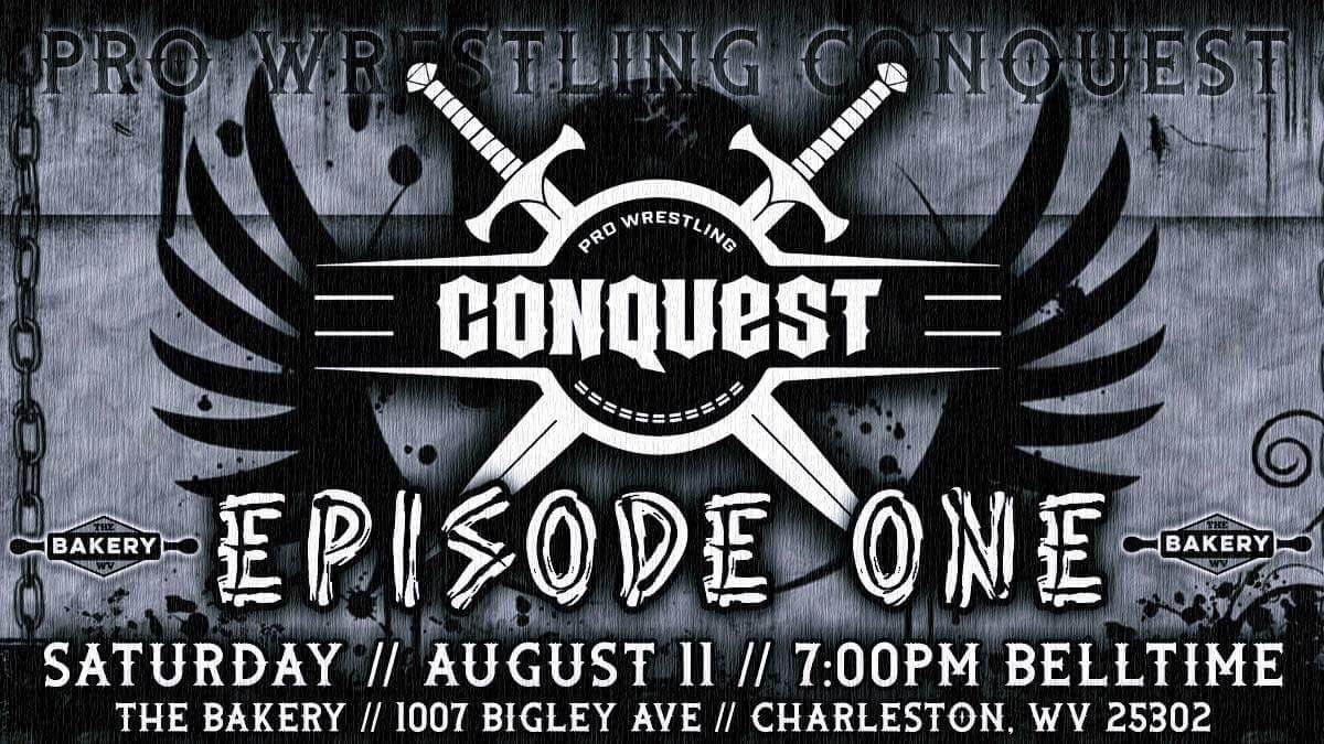 Ladies and gentlemen we proudly announce our inaugural event, Episode One! Coming August 11th at The Bakery in Charleston WV.  Follow us for talent announcements, matches, and so much more!