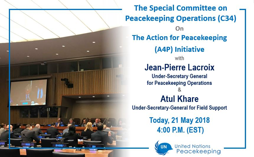 Today, Under-Secretary General for Peacekeeping Operations @Lacroix_UN & Under-Secretary-General for Field Support, Atul Khare, will brief to the Special Committee on Peacekeeping Operations (C34) on the Action for Peacekeeping (A4P) Initiative at 4 pm EST.