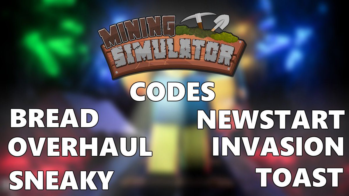Isaacrblx On Twitter Some New Mining Simulator Codes You Have