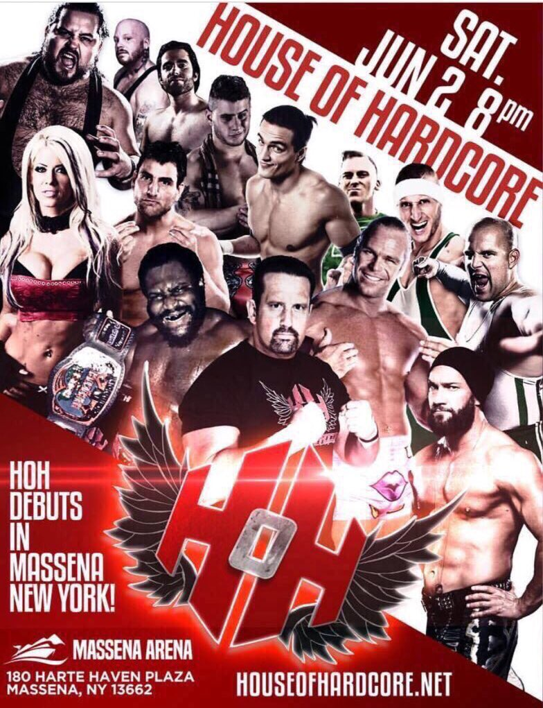 House of Hardcore debuts in Massena, NY June 2, 2018 at the MASSENA ARENA!! For tickets and more information, go to houseofhardcore.net #RAW #houseofhardcore