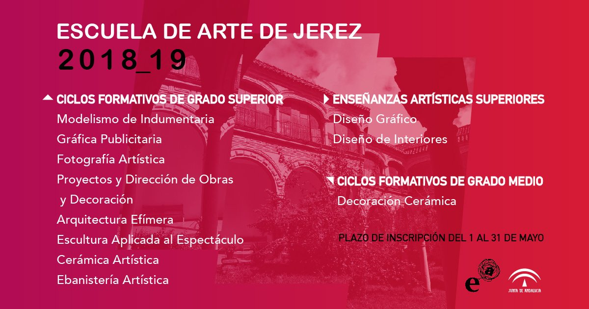 Escuela De Arte De Jerez On Twitter Preinscripciones Hasta