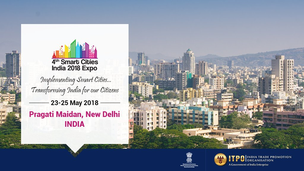 Dept Of Commerce Goi On Twitter The 4th Smart Cities India 2018