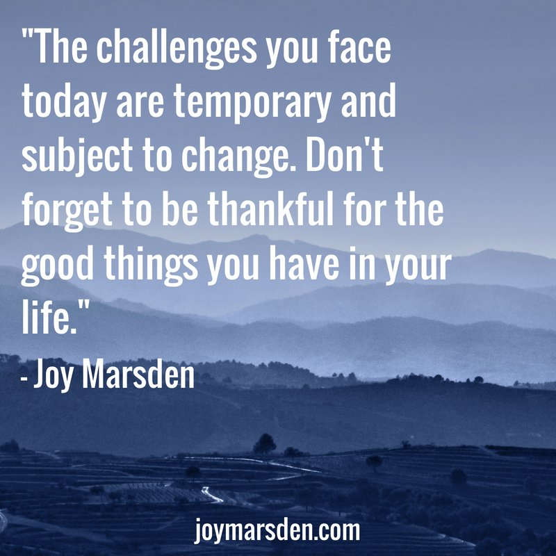"Life Challenges Quotes Images: Joy Marsden On Twitter: ""The Challenges You Face Today Are"