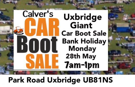 Calvers Car Boot Sales V Twitter Uxbridge Giant Bank Holiday