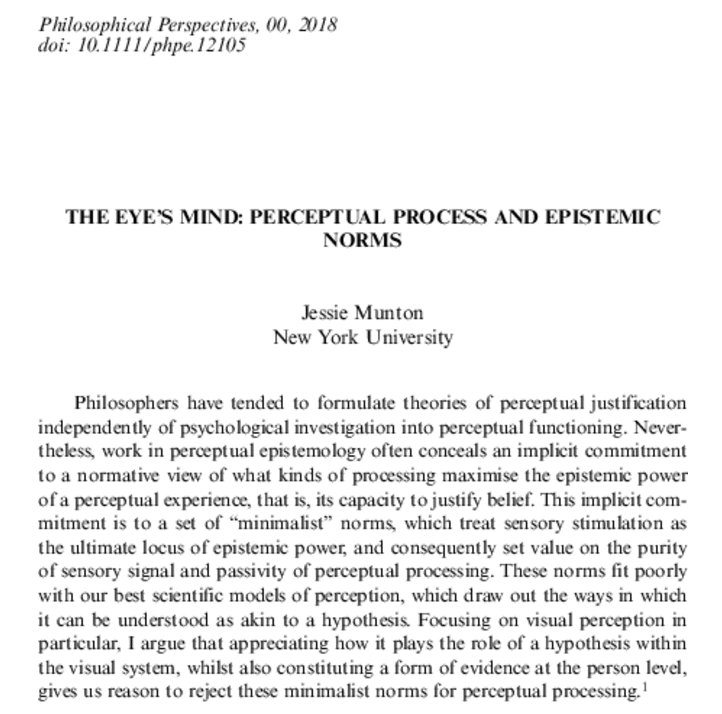 THE EYE'S MIND: PERCEPTUAL PROCESS AND EPISTEMIC NORMS - Munton - - Philosophical Perspectives - Wiley Online Library https://t.co/SSf7aE7D2z