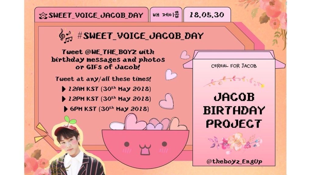 The Boyz Eng Updates On Twitter Jacob Birthday Project 18 Part 1 Hashtag Trend Event On The 30th Of May Using The Hashtag Sweet Voice Jacob Day Tweet Your Messages Photos Gifs Etc We The Boyz