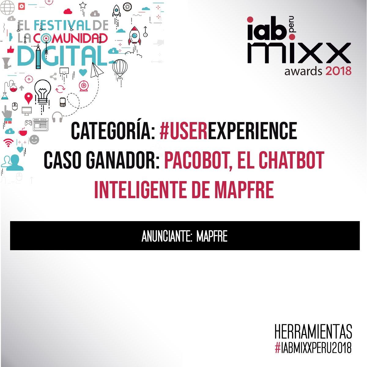 Caso ganador de la categoría #UserExperience por @MAPFRE_PE #iabmixxperu2018