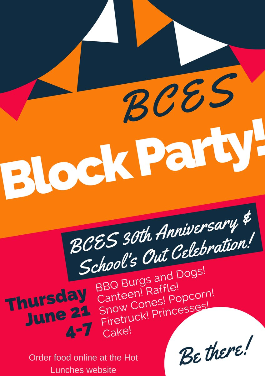 Bridlewoodces On Twitter Bces Block Party June 21st 400 700 Pm