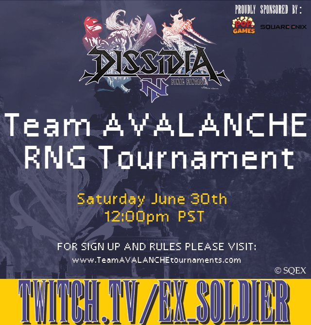Tournament June 30th! Sign up on our custom made website and become apart of this awesome community. teamavalanchetournaments.com We will be live our fellow teammates channel: @Ex_SOLD1ER twitch.tv/ex_soldier 12:00pm pst. Sponsored by: @FinalFantasy @POPnGAMES @SquareEnix