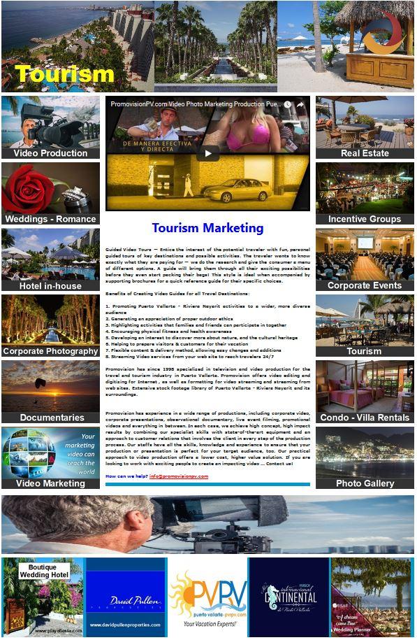 Tourism Marketing   https://www.promovisionpv.com/?p=8 #Tourism #Hotel #RealEstate #Video #Photography #PuertoVallarta #RivieraNayarit #NuevoVallarta #Bucerias #PuntaMita #Sayulita #SanPancho #LosCabos #CaboSanLucas #Cancun #RivieraMaya #Mexico