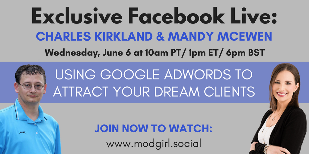 Join us Wednesday, June 6 for a FB Live w/ @MandyModGirl & @charleskirkland, where they'll be discussing affordable ways to use #Google Adwords to attract clients for your #biz.  Apply to join Mod Agency Insiders to tune in: https://t.co/4czsYzpdR5