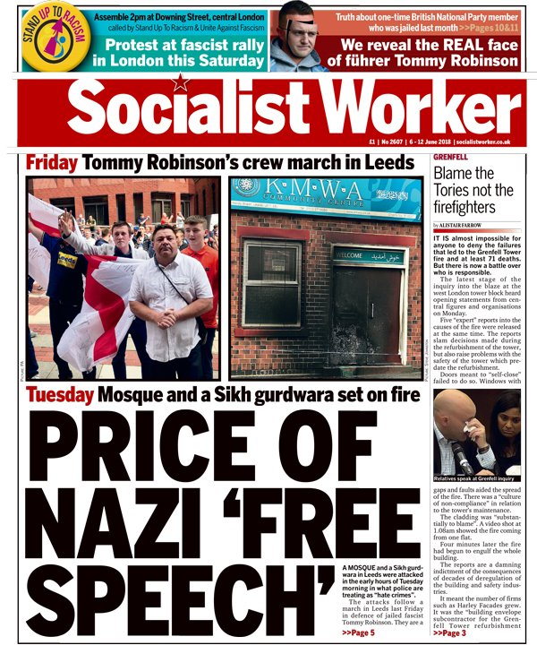 The new Socialist Worker leads with a report on arson attacks in Leeds after fascist marched there last Friday bit.ly/ArsonLeeds, the racism behind Tory anti-terror laws bit.ly/ToryRacism, and a report from the Grenfell Tower fire inquiry bit.ly/InquiryGrenfell