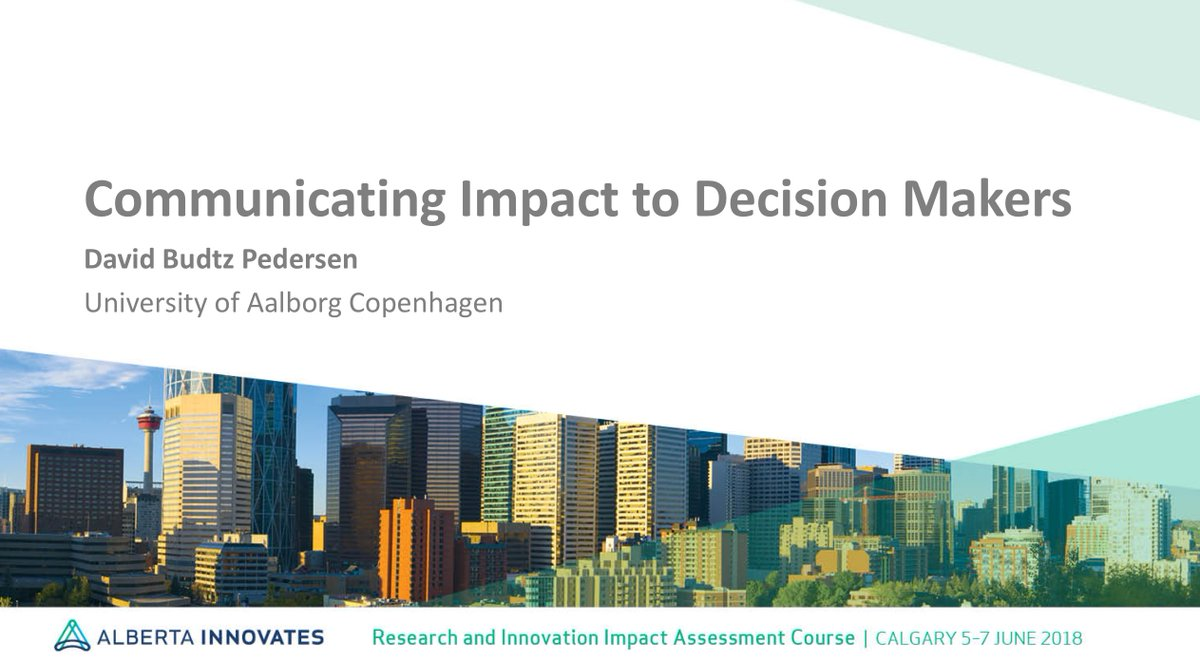 I&#39;m presenting a set of talks at the @ABInnovates course at &quot;Research and Innovation Impact Assessment&quot; starting today in Calgary, Canada, on 'Communicating Impact to Decision Makers'. Follow the conversation #RIIA18 <br>http://pic.twitter.com/6phy3JBjiZ