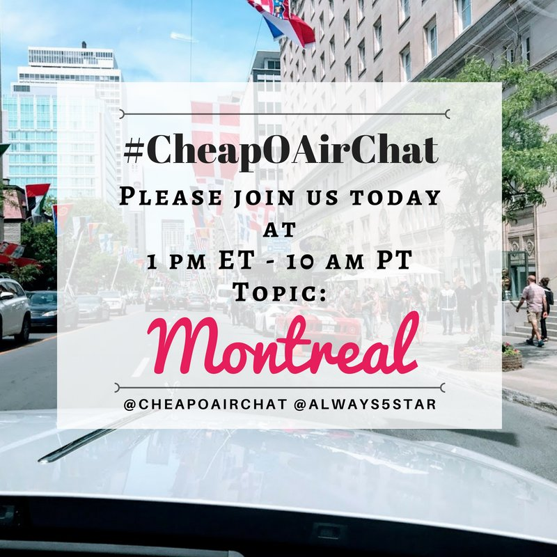 1 Pm Et 10 Am Pt 5 Pm Gmt Traveltuesday Twitterchat Travelchat Montreal Canada Visitmontreal Visitcanadapic Twitter Com Sdawcdcjir