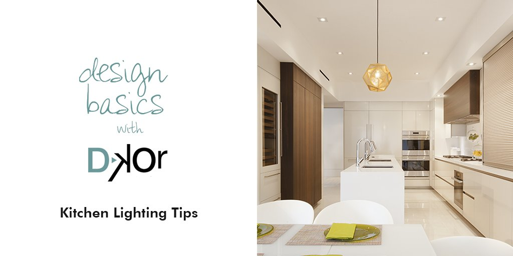 #TuesdayTip   Interior Design Basics With DKOR Interiors: Sharing Kitchen  Lighting Tips On The #DKORLIVINGBLOG Https://goo.gl/58NFxc #InteriorDesign  ...