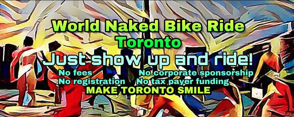 test Twitter Media - World Naked Bike Ride Toronto 2018 This Saturday June 9th Gather at 12:00pm (noon) at Coronation Park, Ride departs at 1:30pm sharp.  Everyone Is Welcome @WNBRToronto  More Info at the WNBR Toronto wiki: https://t.co/vHRp7a0xJf Image borrowed from WNBR Toronto's Facebook page https://t.co/vwFMnuWEk8