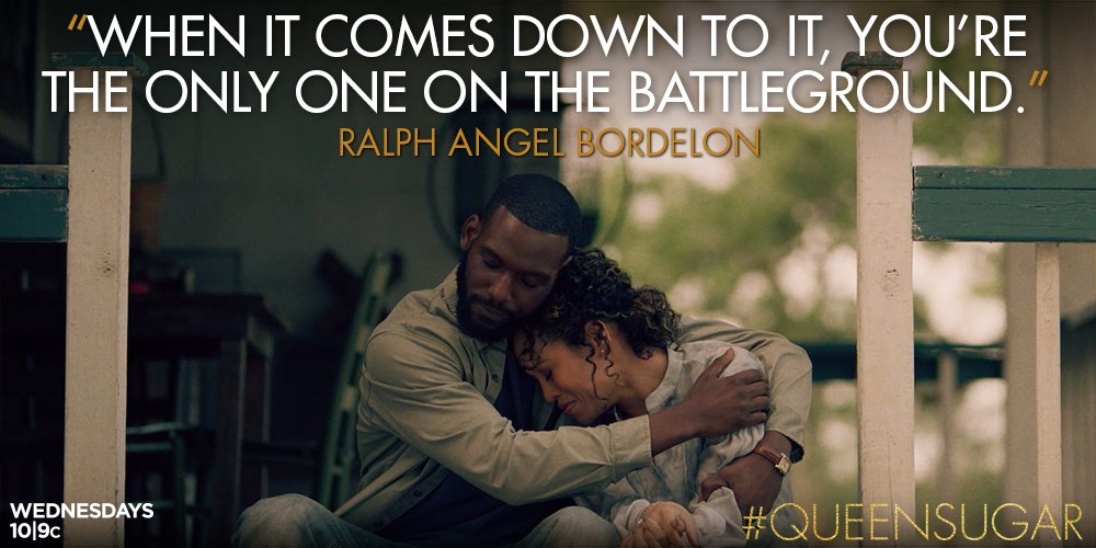 Sometimes all you need is for ONE person to believe in you. #QUEENSUGAR