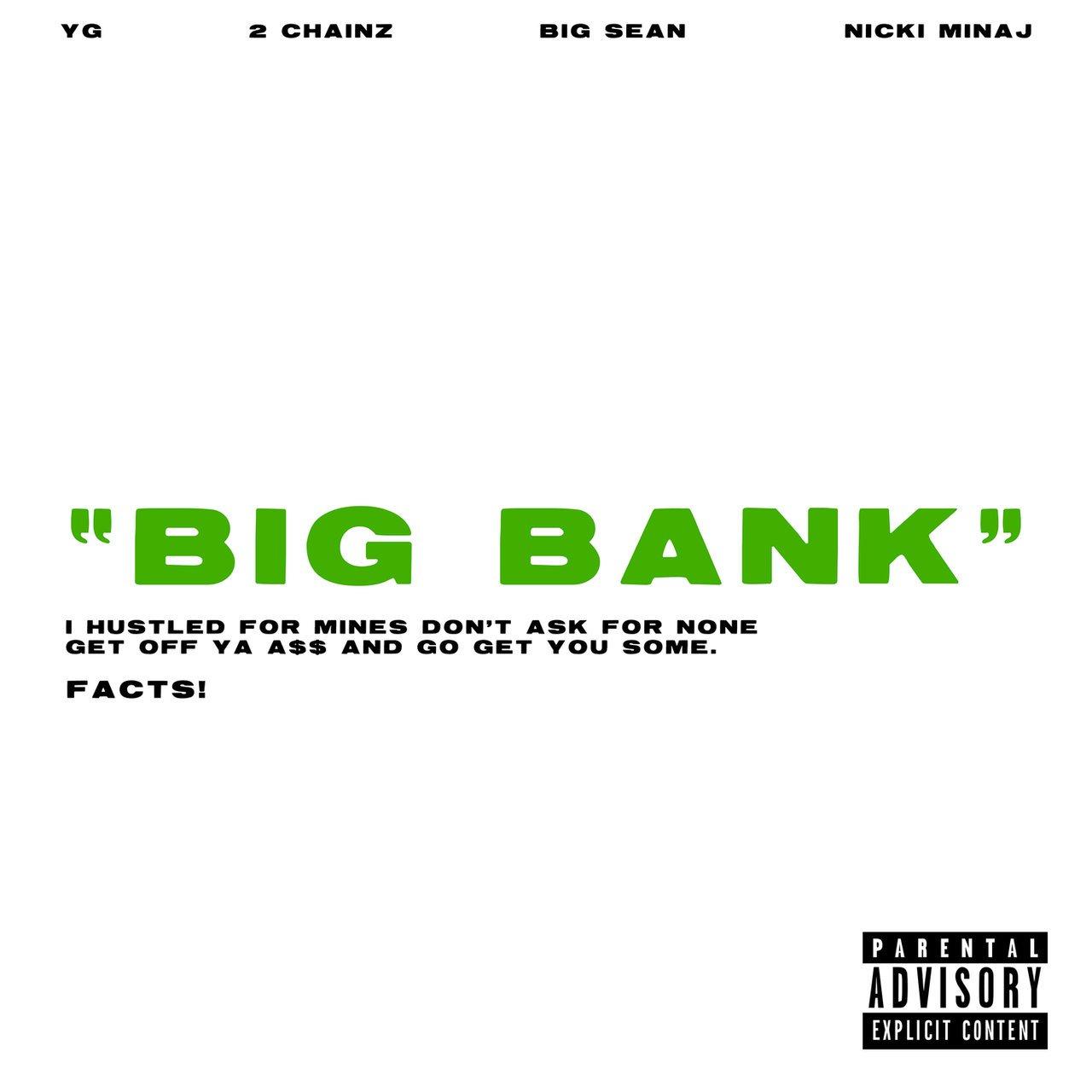 New Music: @YG Feat. @2Chainz, @BigSean & @NICKIMINAJ 'Big Bank' https://t.co/AD8kg3eJG9  �� https://t.co/qFdubGFJrZ