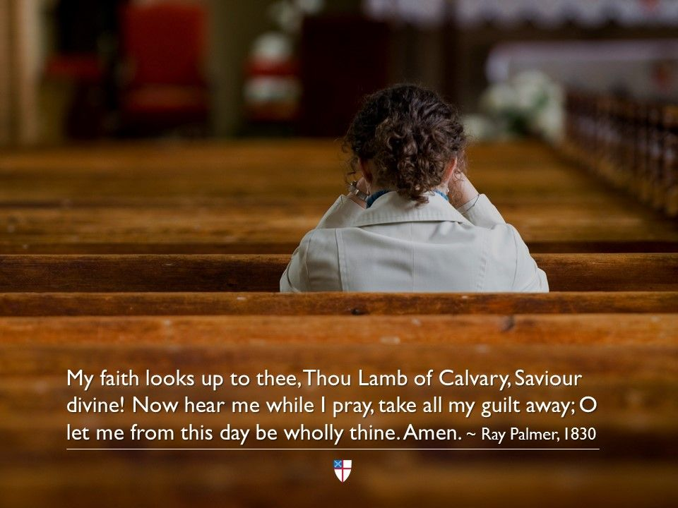 My faith looks up to thee, Thou Lamb of Calvary, Saviour divine! Now hear me while I pray, take all my guilt away; O let me from this day be wholly thine. Amen. ~ Ray Palmer, 1830 <br>http://pic.twitter.com/BfCt8tnTj4