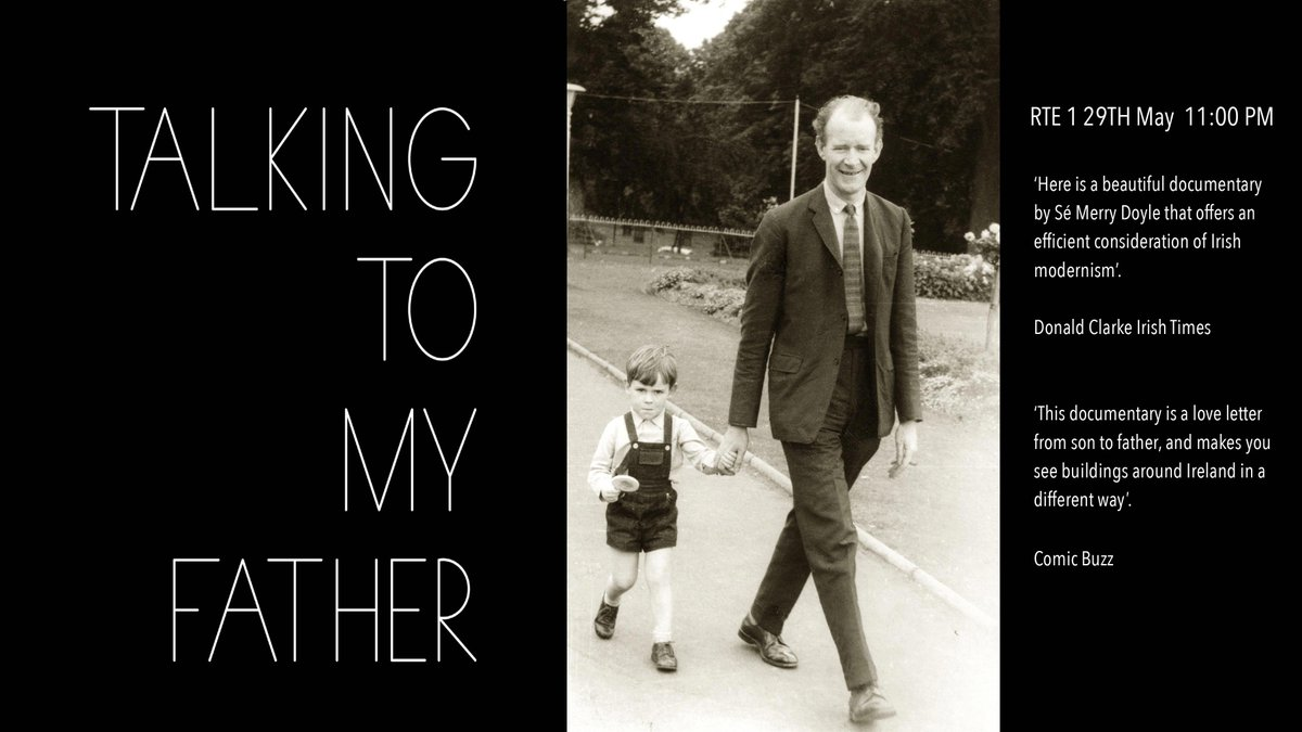 The TV version of sé Merry Doyle&#39;s acclaimed documentary &#39;Talking to my Father&#39; screens on Tuesday May 29th on RTE 1 at 11:PM. Could you please let any of your friends know. Much appreciated. #architecture <br>http://pic.twitter.com/sOUr7yxUDE