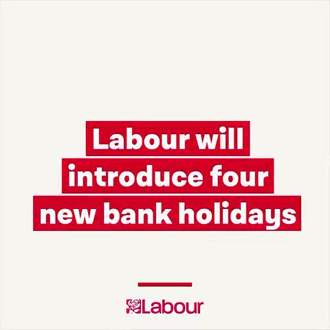 Loving the #BankHoliday? Want four more? Hit RT and vote Labour �� https://t.co/bNxGKng889