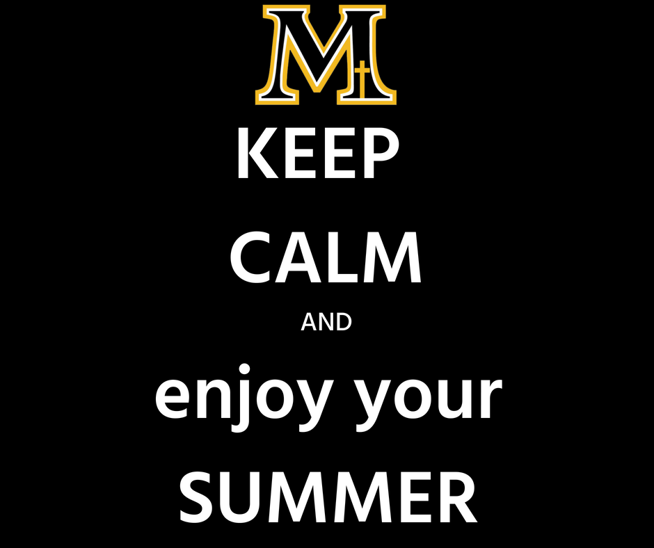 Finals are over and summer is here! Have a safe summer and we will see you next year! #celebrateMarian
