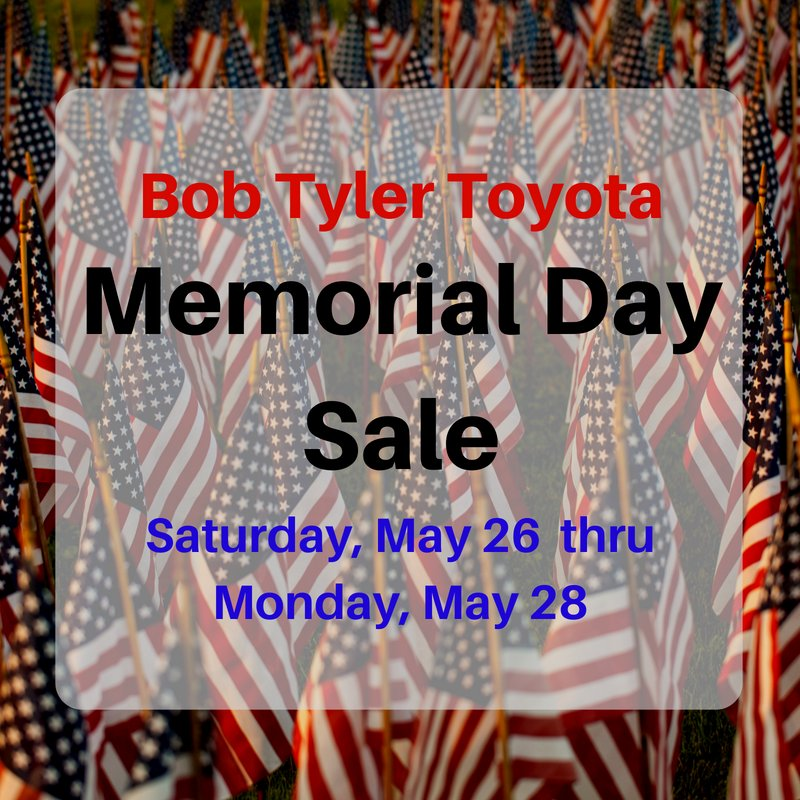 ... At Bob Tyler Toyota For Our Memorial Day Sale. Weu0027re Offering Cookout  Food And Great Deals On A Variety Of Our Vehicles! Contact Us For More  Information ...