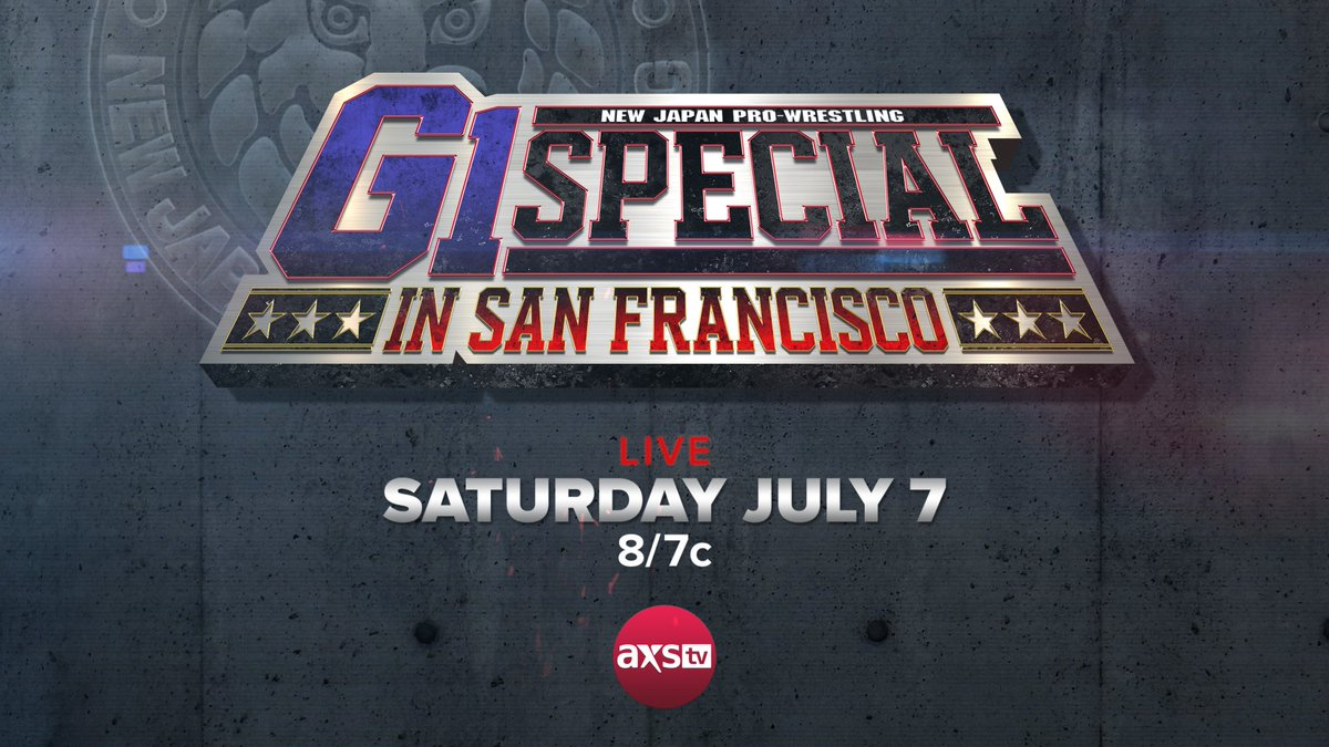 In case you missed it - NJPW&#39;s #G1Special in San Francisco will be LIVE on AXS TV Saturday, July 7 at 8pE/5pP. Don&#39;t miss Kazuchika Okada, Kenny Omega, Tetsuya Naito, Hiroshi Tanahashi and more! Details here -  http://www. axs.tv/press_articles /axs-tv-to-live-broadcast-new-japan-pro-wrestlings-g1-special-in-san-francisco-july-7/ &nbsp; … <br>http://pic.twitter.com/TtvVoCgFlm