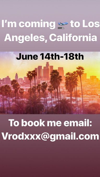 I'm coming 🛫 to Los Angeles, California June 14th-18th for bookings email: Vrodxxx@gmail.com https://t
