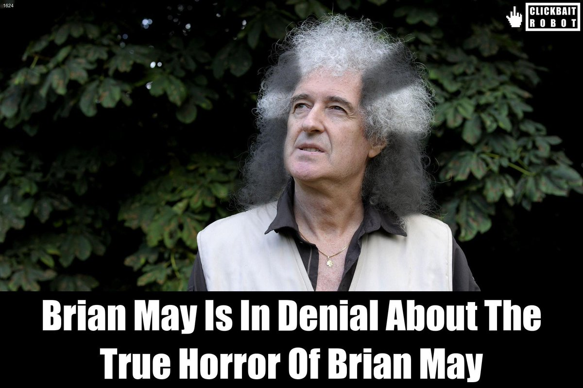 Brian May Is In Denial About The True Horror Of Brian May #BrianMay <br>http://pic.twitter.com/cyOPtT171f