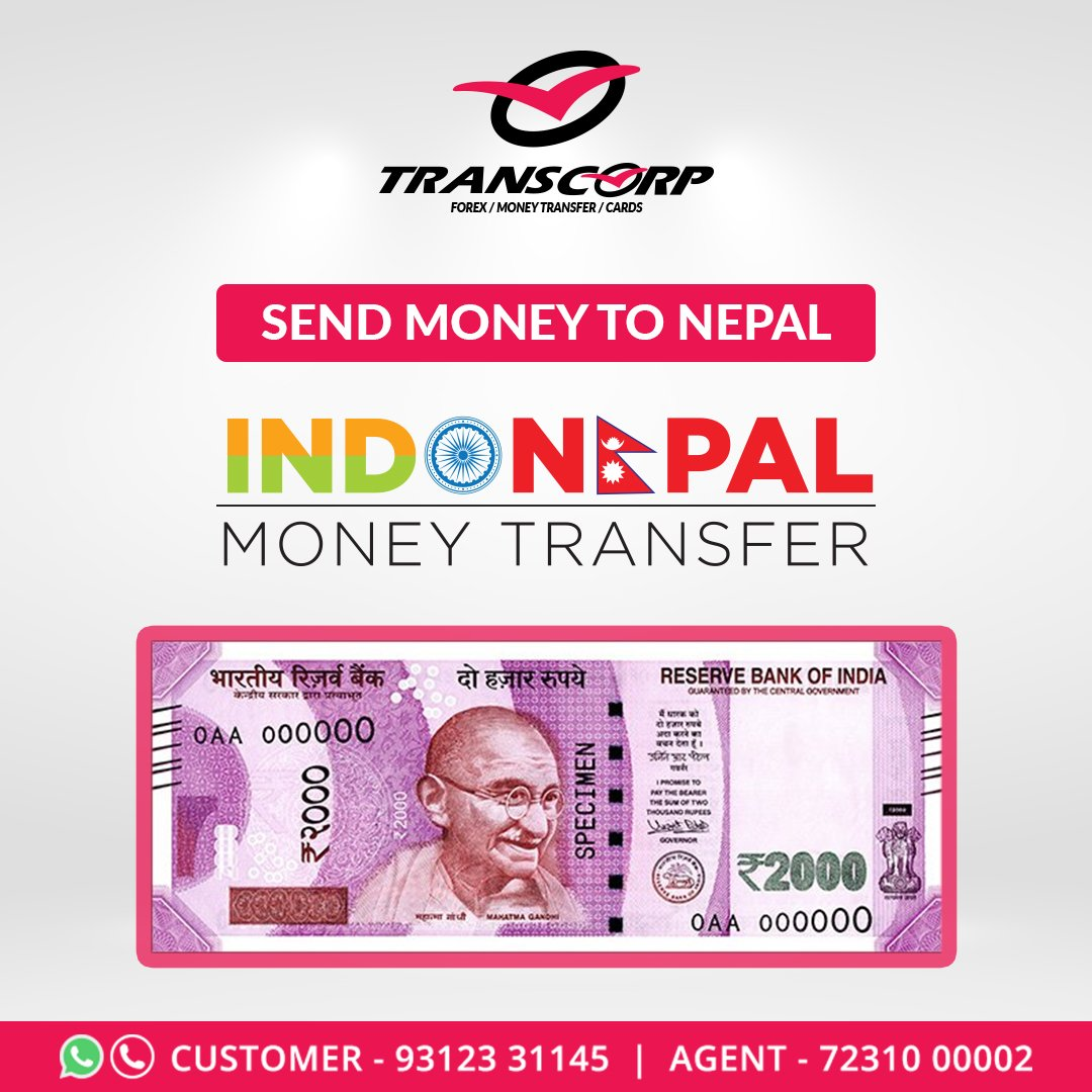 Best Way To Transfer Money From India Nepal With Ease For More Information Call Us At 93123 31145 72310 00002 Visit Http Www Transcorpint