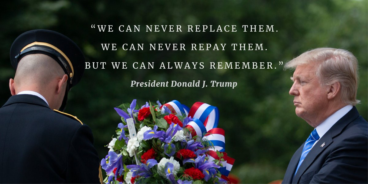 Last year, President Trump visited Arlington National Cemetery to honor and remember our nations fallen heroes.