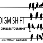 Image for the Tweet beginning: Mike's SERMON NOTES pdf Paradigm Shift