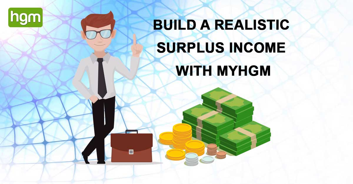 Build a realistic surplus income with #MyHGM  https:// bit.ly/2GI9tpU  &nbsp;    #hgm #hgmapp #myhgm #marketing #homebusiness #networkmarketingbusiness <br>http://pic.twitter.com/14Yd6BSwmd