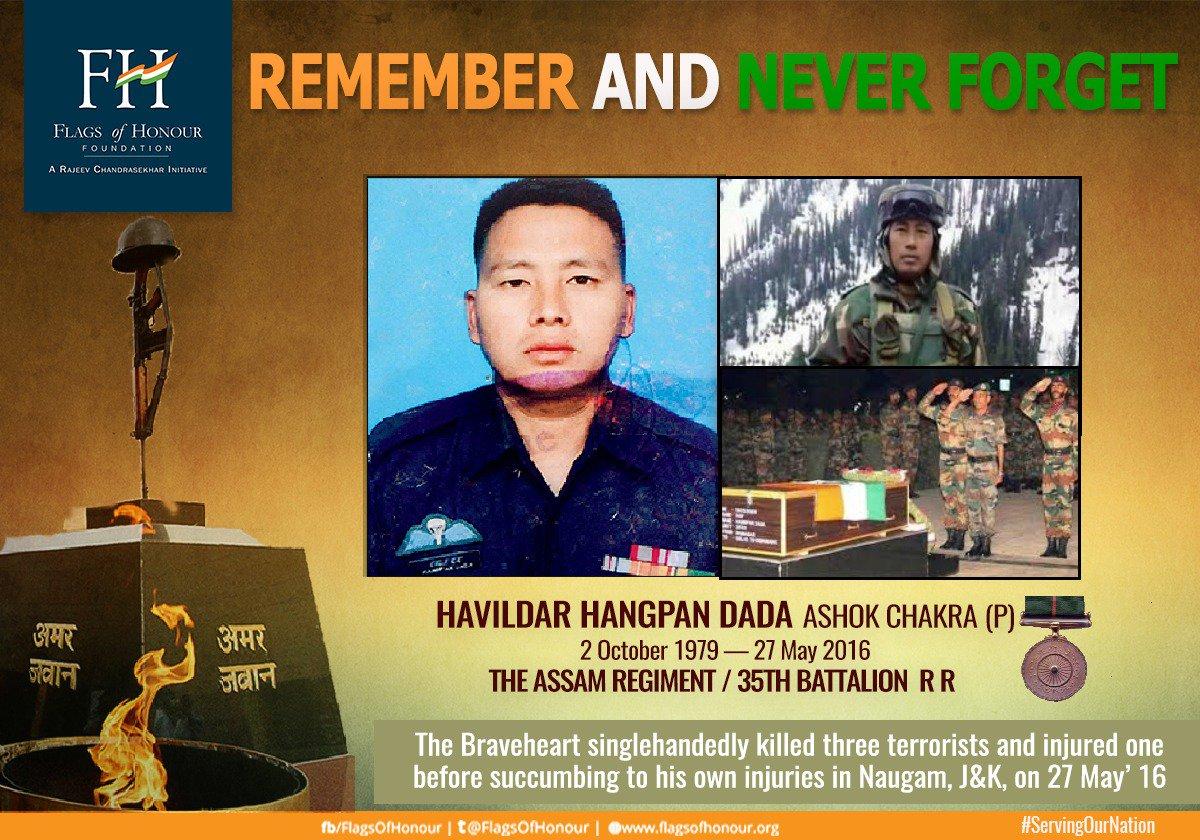 #OnThisDay 27 May in 2016 #Braveheart Havildar Hangpan Dada #AshokChakra (P) The Assam Regiment/35Bn Rashtriya Rifles fighting at 12,500 ft in Kupwara, J&amp;K killed 3 terrorists and injured 1 before laying down his life. #RememberAndNever forget his service &amp; supreme sacrifice  <br>http://pic.twitter.com/uXV64KmaIx