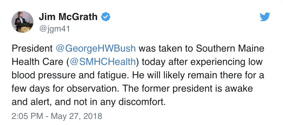JUST IN: Former Pres. George H.W. Bush has been taken to Southern Maine Health Care 'after experiencing low blood pressure and fatigue,' says family spokesperson.  'The former president is awake and alert, and not in any discomfort.' https://t.co/naJDxwf7YJ