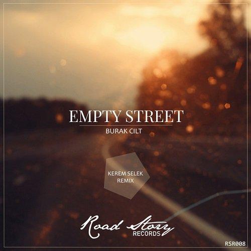 Yeni Şarkı / New Song! Burak Cilt - Empty Street ! Dinlemek için / To Listen; radyobeykent.com @roadstoryrecs
