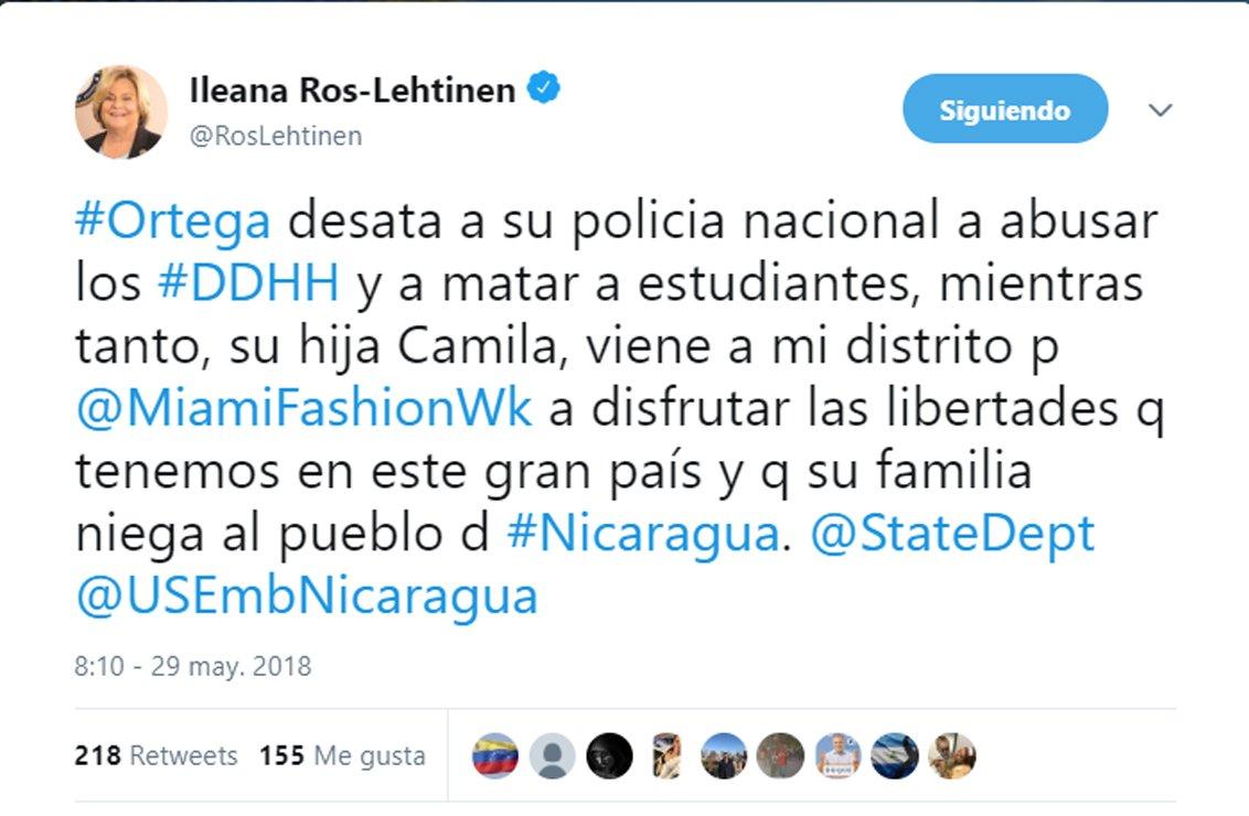 #NicaraguaSOS  Tuit de la Congresista Ileana Ros-Lehtinen: 'Ortega desata a su Policía Nacional a abusar los DDHH y a matar a estudiantes, mientras tanto, su hija Camila, viene a mi distrito para el Miami Fashion Week a disfrutar las libertades que tenemos en este gran país...'