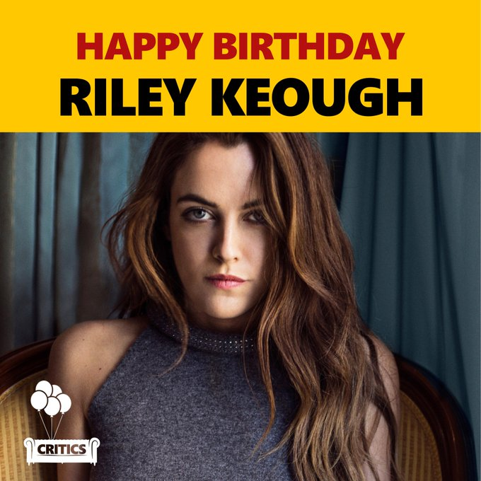 Happy Birthday Riley Keough. The Mad Max actress turns 28 today.