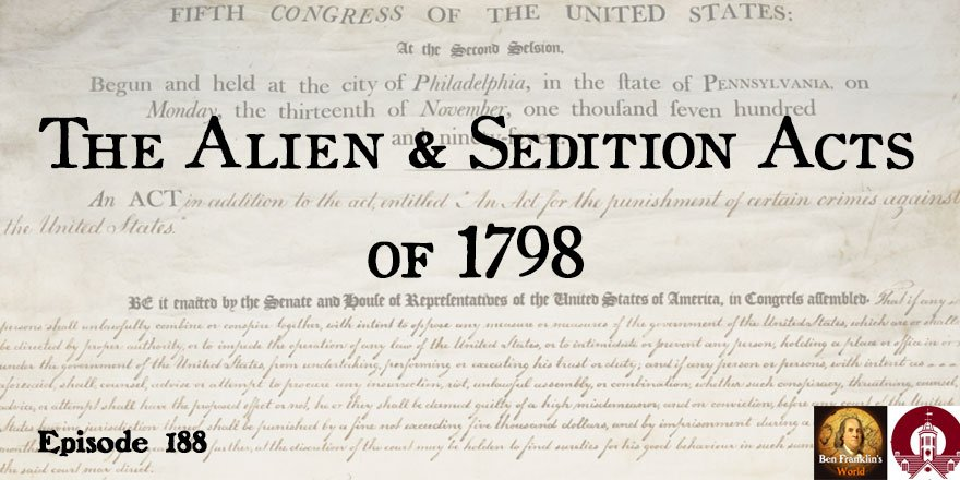 alien sedition acts 1798 Alien and sedition acts in 1798, the federalist-controlled congress passed four acts to empower the president of the united states to expel dangerous aliens from the country to give the president authority to arrest, detain, and deport resident aliens hailing from enemy countries during times of war to lengthen the period of naturalization for immigrants, and to silence republican criticism.