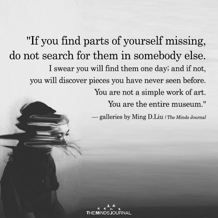 ndang on if you parts of yourself missing do