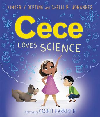 Happy #BookBirthday to CECE LOVES SCIENCE by @kimberlyderting, @srjohannes, &amp; @VashtiHarrison!   @GreenwillowBook @harpercollins @HarperChildrens @harpercollinsch<br>http://pic.twitter.com/niwYLC7wzw