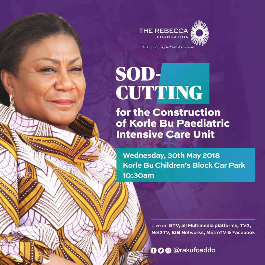 The sod-cutting for the construction of Korle Bu Paediatric Intensive Care Unit comes off today at 10:30am  #TheRebeccaFoundation @RAkufoAddo<br>http://pic.twitter.com/wtnzLMHZUl