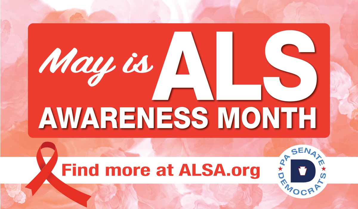 Pasenatedems On Twitter May Is Alsawarenessmonth Als Is A