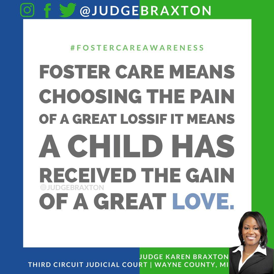 "judge karen braxton on twitter: """"foster care means choosing the"
