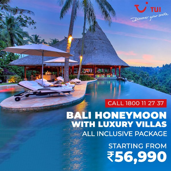 Tui India On Twitter The Bali Honeymoon Package With Luxury Villas