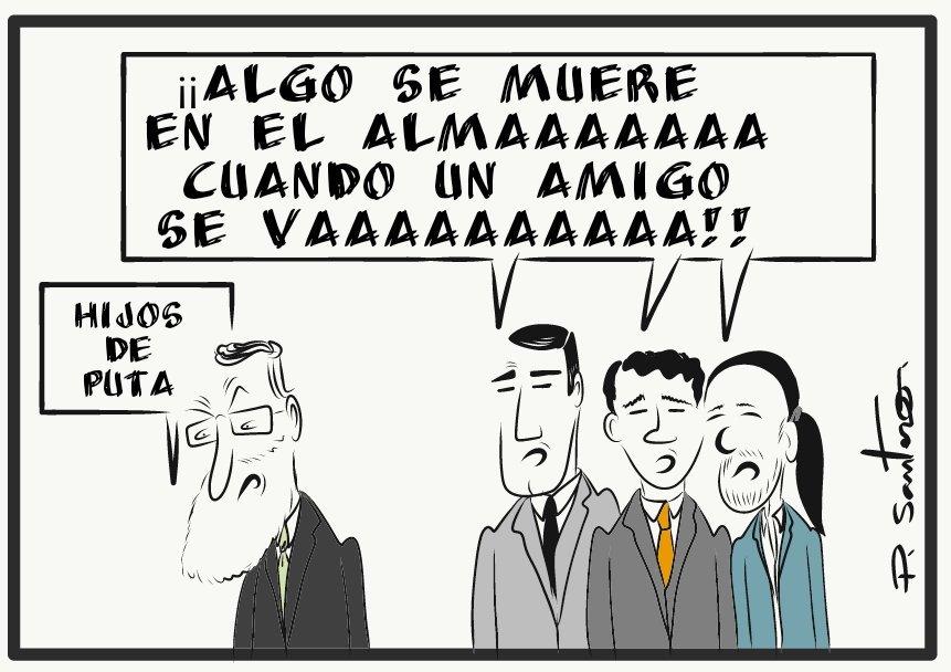 Algo se muere en el alma cuando un amigo se va. Mariano Rajoy per Paco Santero