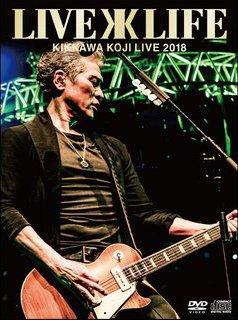 KIKKAWA KOJI LIVE 2018 Live is Lifeに関する画像1