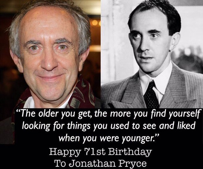 Happy Birthday to one of my favorite actors, Jonathan Pryce