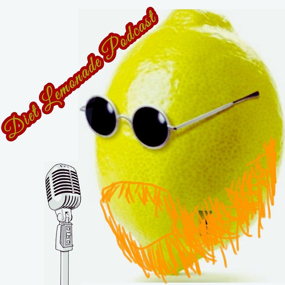 Diet Lemonade Podcast Dietlempod Twitter